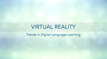 A1: Virtual Reality in Language Learning