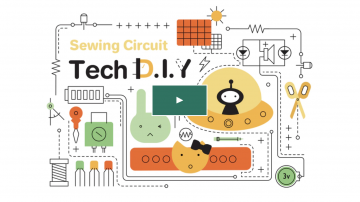 Tech DIY – Learn electronics through sewing