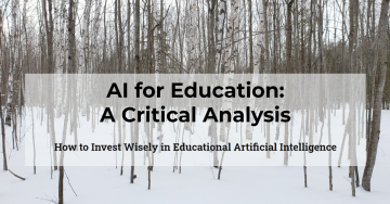 AI for Education: A Critical Analysis for Leaders