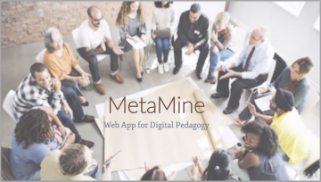 MetaMine – Web App for Digital Pedagogy